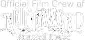 Netherworld Haunted House Film Crew
